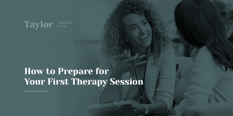 prepare for your first therapy sessions
