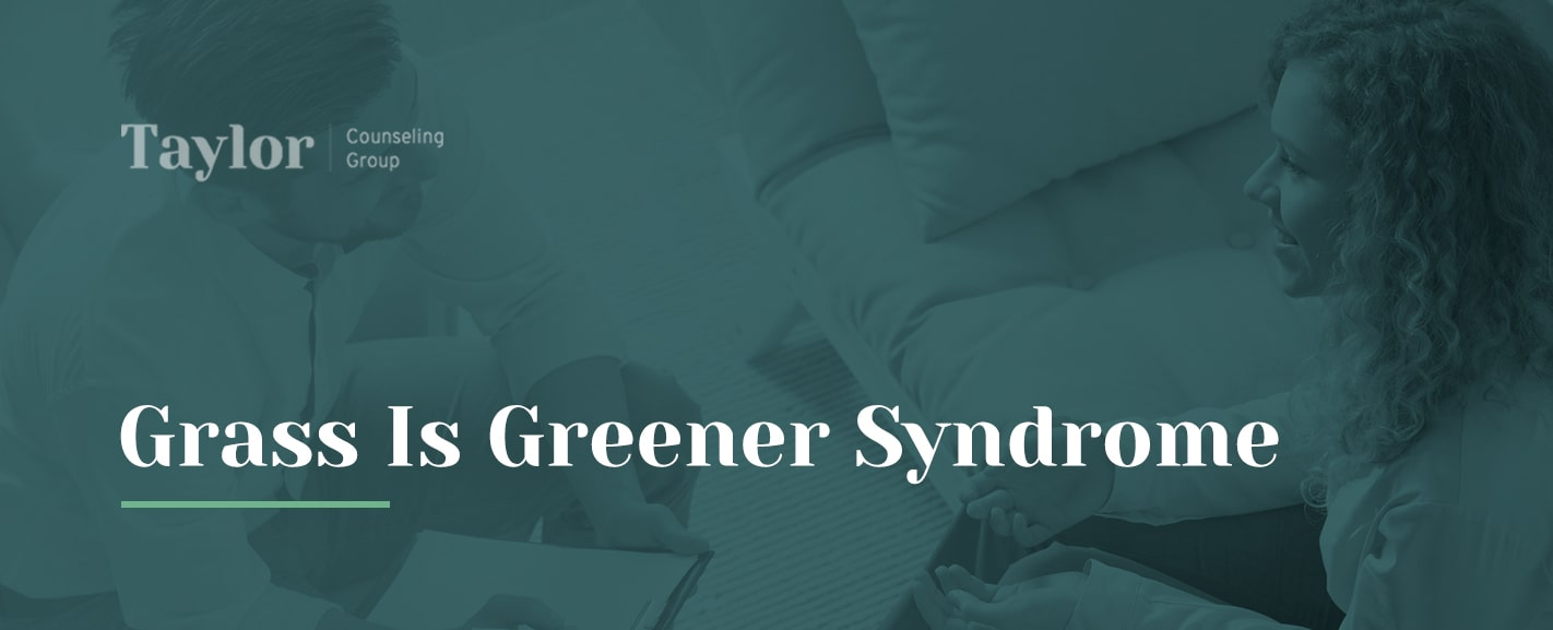 grass-is-greener-syndrome