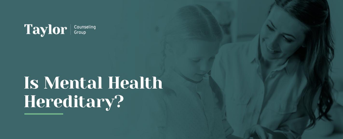 is mental health hereditary