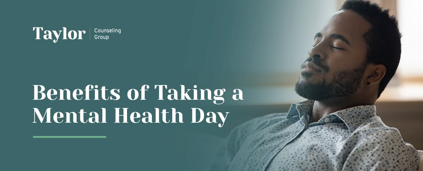 Benefits of taking a mental health day