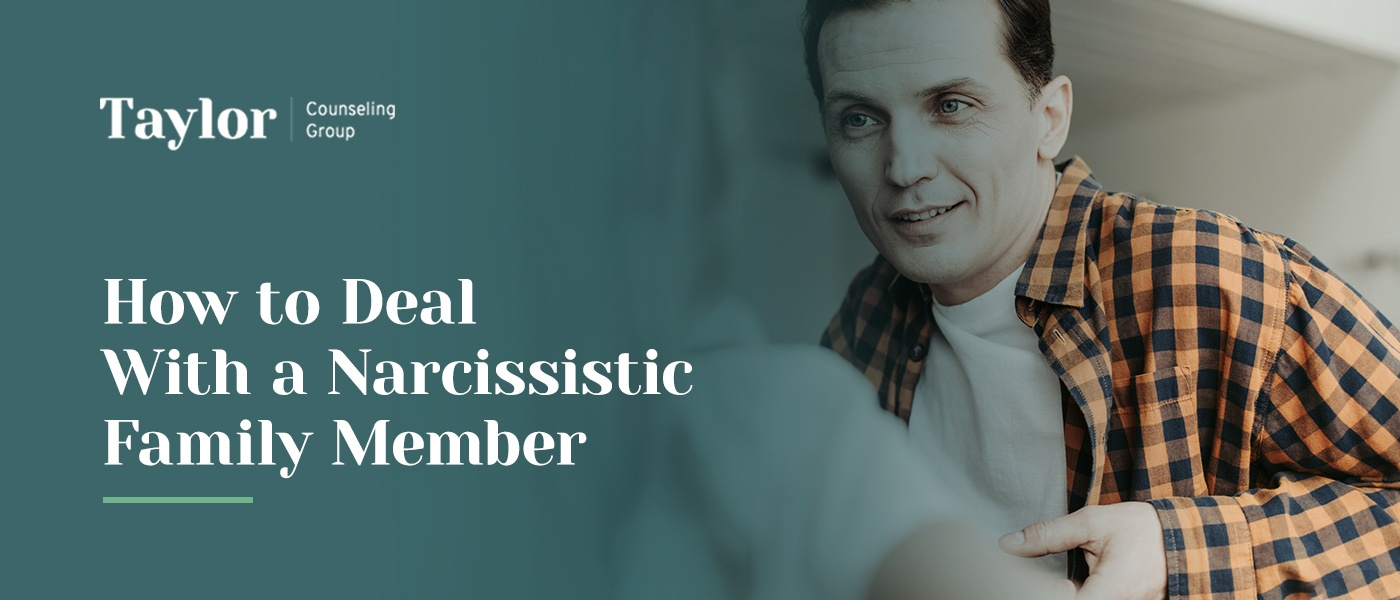 How to Deal With a Narcissistic Family Member