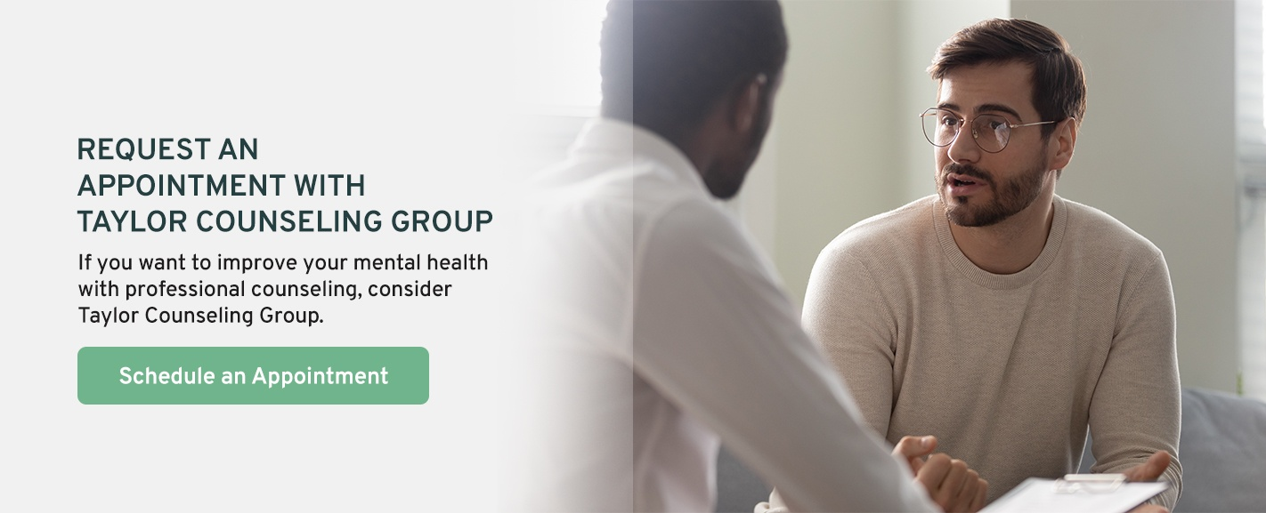 Request an Appointment With Taylor Counseling Group